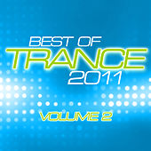 Best Of Trance 2011 Vol. 2 von Various Artists