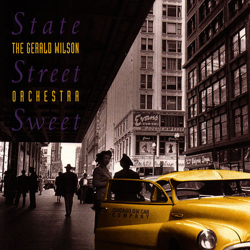 Image result for gerald wilson state street sweet
