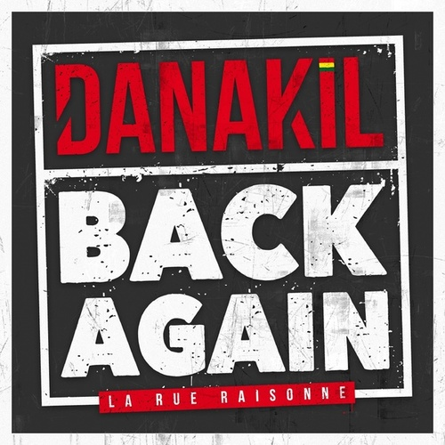Back Again (La rue raisonne) de Danakil