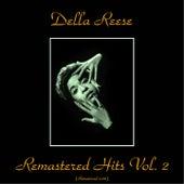 Remastered Hits Vol. 2 (All Tracks Remastered 2016) von Della Reese