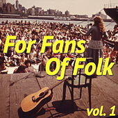 For Fans Of Folk, vol. 1 de Various Artists