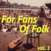 For Fans Of Folk, vol. 1 von Various Artists