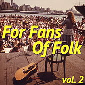 For Fans Of Folk, vol. 2 de Various Artists
