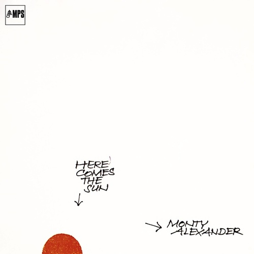Here Comes the Sun by Monty Alexander