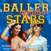 Baller Stars Mallorca - Die besten Mallorca Schlager Hits vom Opening 2016 bis zum Closing 2017 (Party und Fox XXL bis 2018) von Various Artists