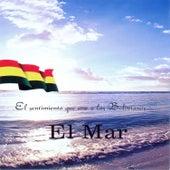 El Sentimiento Que Une a los Bolivianos... El Mar de Various Artists