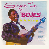 Singin' the Blues (Remastered) by B.B. King