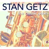The Classic Years von Stan Getz