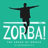 Zorba! The Sound of Greece: 18 Instrumentals von Various Artists