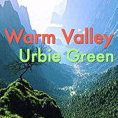 Warm Valley by Urbie Green