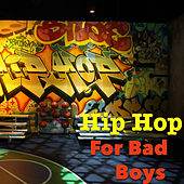 Hip Hop For Bad Boys de Various Artists