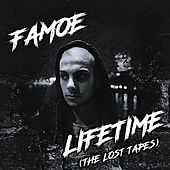 Lifetime (The Lost Tapes) by Famoe