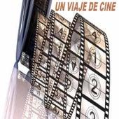 Un Viaje de Cine von Various Artists