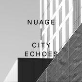 City Echoes de Nuage