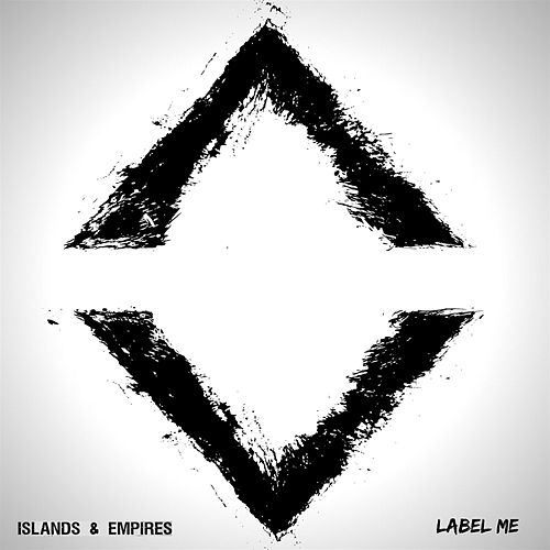 Label Me by Islands