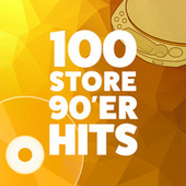 100 Store 90'er Hits by Various Artists