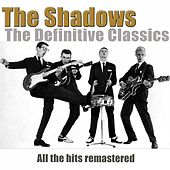 The Definitive Classics (Remastered) von The Shadows