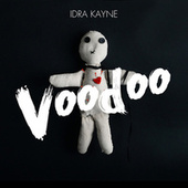 Voodoo von Idra Kayne