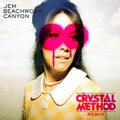 Beachwood Canyon (The Crystal Method Remix) by Jem