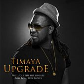Upgrade de Timaya