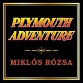 Plymouth Adventure de Miklos Rozsa