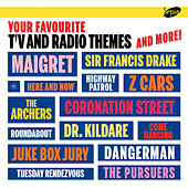 Your Favourite Tv and Radio Themes and More! von Various Artists
