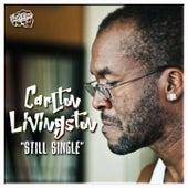 Still Single by Carlton Livingston
