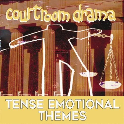 Courtroom Drama: Tense Emotional Themes by Gerhard Daum