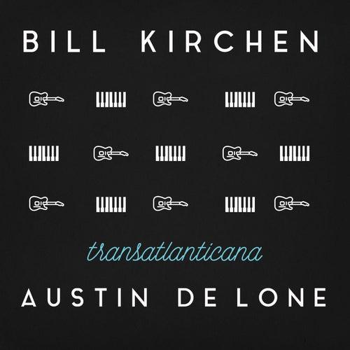 Transatlanticana by Bill Kirchen