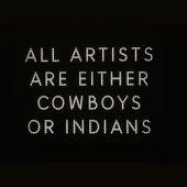 Cowboys & Indians de UNKLE