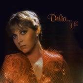 ...Y El by Delia