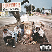 Quality Control by Jurassic 5