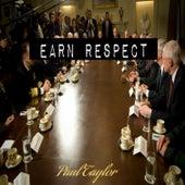 Earn Respect by Paul Taylor