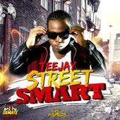 Street Smart - Single by Jay Tee