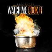 Watch Me Cook It de Ron Browz