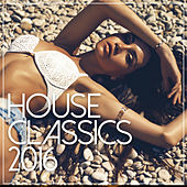 House Classics 2016 de Various Artists