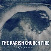 Locamente von The Parish Church Fire