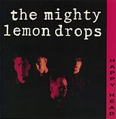 Happy Head by The Mighty Lemon Drops