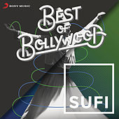 Best of Bollywood: Sufi de Various Artists