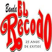 25 Años De Éxitos de Banda El Recodo