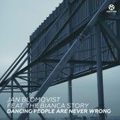 Dancing People Are Never Wrong von Jan Blomqvist