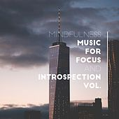 Mindfulness Music for Focus and Introspection Vol. 3 de Various Artists