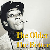 The Older The Better by Various Artists