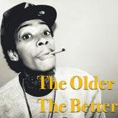 The Older The Better de Various Artists