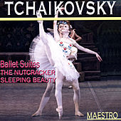 Tchaikovsky: Ballet Suites - The Nutcracker, Sleeping Beauty by Various Artists