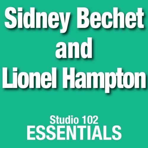 Sidney Bechet and Lionel Hampton: Studio 102 Essentials by Lionel Hampton