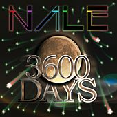 3600 Days by Nale