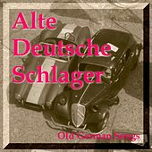ALTE DEUTSCHE SCHLAGER - Old German Songs von Various Artists
