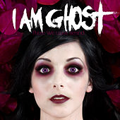 Those We Leave Behind by I Am Ghost