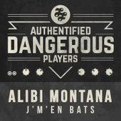 J'm'en bats de Alibi montana